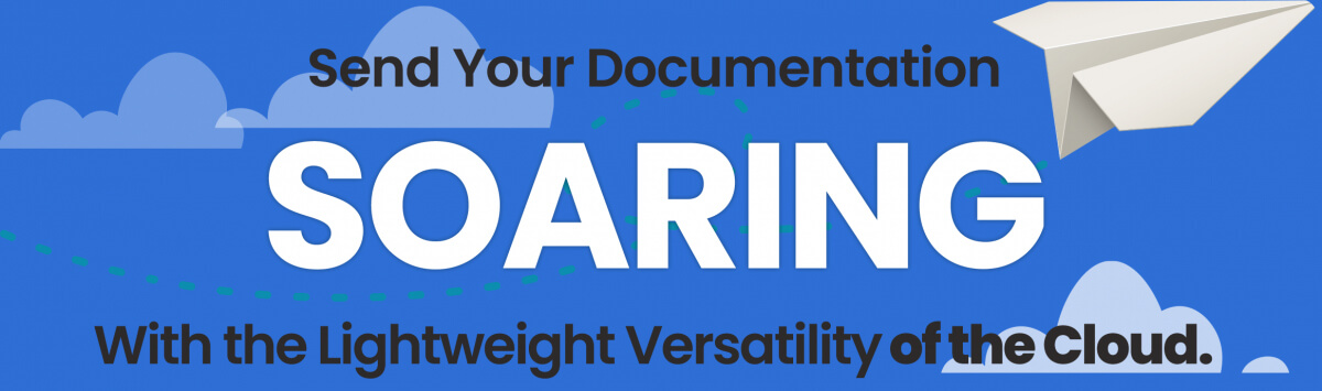 Sending your documentation soaring with the lightweight versatility of the cloud